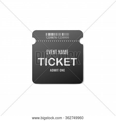 Square Black Ticket For Event Admission Realistic Vector Illustration Isolated.