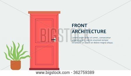 Front Architecture Doorway In Banner For Home Staging Flat Vector Illustration.
