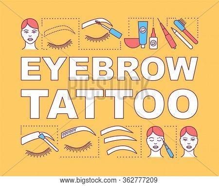Eyebrow Tattoo Word Concepts Banner. Beauty Service. Brow Henna. Beauty Salon. Eyebrow Microblading.