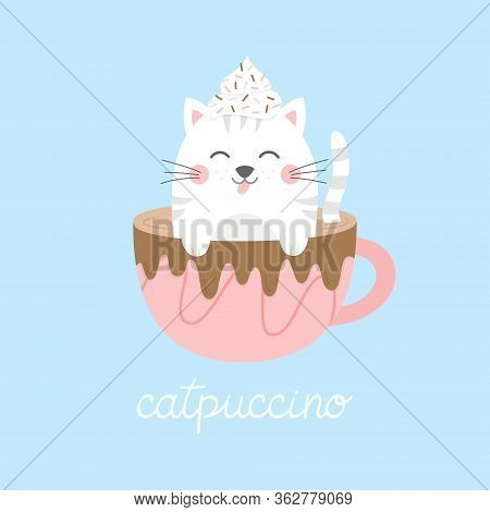 Cute Cat In Cappuccino Vector Illustration. Funny Hand Drawn Kitten In Coffee Mug With Whipped Cream