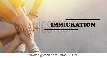 Immigration Concept. People Holding Hands Together, Top View