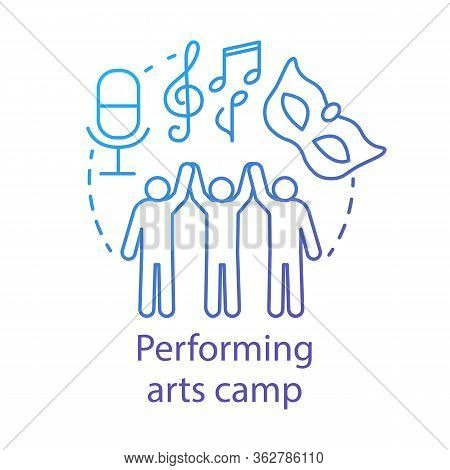 Performing Arts Camp Concept Icon. Artistic, Creative Personalities Community, Club Idea Thin Line I