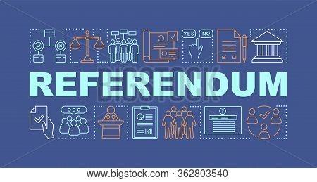 Referendum Word Concepts Banner. Popular Vote. Holding Presidential Elections. Presentation, Website
