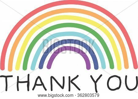 Thank You Text And Drawn Rainbow. Key Workers Support. Banner, Sign, Poster, Background, Wrapping, G