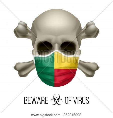 Human Skull With Crossbones And Surgical Mask In The Color Of National Flag Benin. Mask In Form Of T