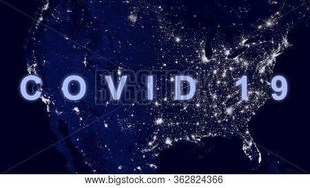 Covid-19 Coronavirus In Usa, Name Covid On Map Of America. World Economy Hit By Corona Virus Outbrea