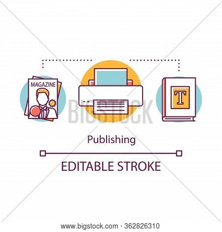 Publishing Concept Icon. Preparation, Publication Of Printed Products For Sale. Polygraphy. Edition