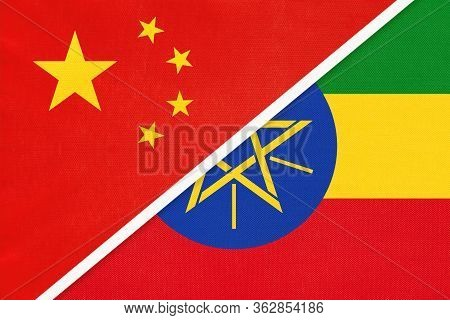 China Or Prc Vs Ethiopia National Flag From Textile. Relationship Between Asian And African Countrie