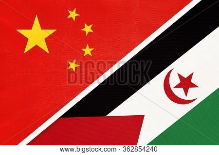 China Or Prc Vs Sahrawi Arab Democratic Republic National Flag From Textile. Relationship Between Co