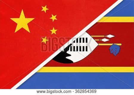 China Or Prc Vs Eswatini National Flag From Textile. Relationship Between Asian And African Countrie