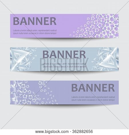 Vector Set Of Horizontal Banners. Backgrounds With Fragments Of Broken Glass And Crushed Ice.