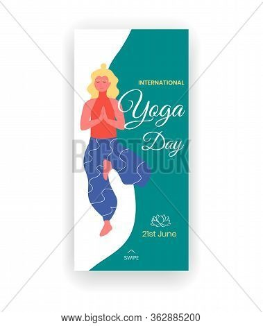 International Yoga Day - June 21 - Social Media Story Template With Blond Woman In Tree Pose Or Vrik