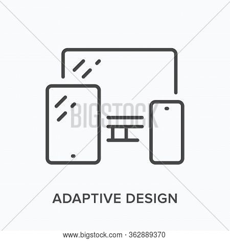 Adaptive Design Line Icon. Vector Outline Illustration Of Computer, Smartphone And Tablet. Flexible