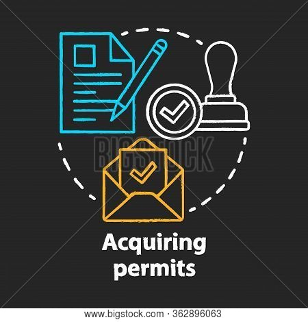 Acquiring Permits Chalk Concept Icon. Obtaining License Idea. Getting Approval. Legal Documents And