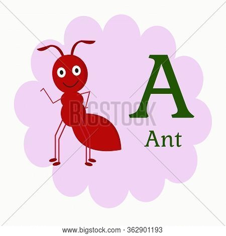 Illustration Vector Graphic Of Animal Cartoon Alphabet A Cute Ant