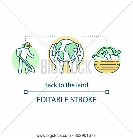 Back To The Land Concept Icon. Agrarian Movement Idea Thin Line Illustration. Cultivating Plants. Ag