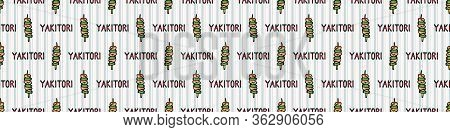 Kawaii Yakitori With Text Japanese Meal Seamless Vector Border. Hand Drawn Oriental Barbecue Dinner.