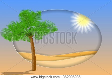 Desert Landscape With Palm And Sand Desert. Vector Eps10. Paper Layers As Desert Design