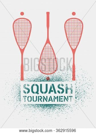 Squash Tournament Typographical Vintage Stencil Spray Style Poster. Retro Vector Illustration.