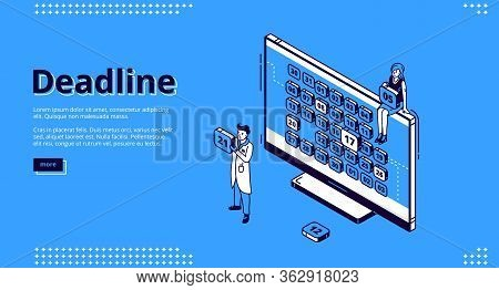 Deadline Banner. Concept Of Important Event On Due Date And Schedule. Vector Landing Page Of Project