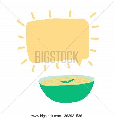Speech Bubble And Plate With Spaghetti, Soup, Hot Dish. Place For You Text. Trendy Vector Hand Drawn
