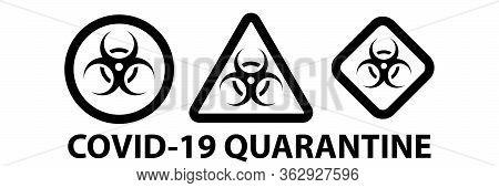 Set On Biohazard Or Biological Threat Alert Icon. Warning Sign Of Virus. Danger Coronavirus Bio Haza