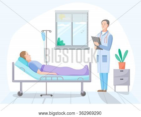 Patient And Doctor In Hospital Room, Person On Intravenous Therapy Treatment In Ward, Ill Men On Rec