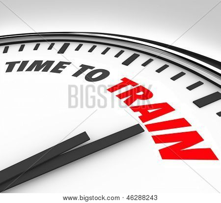 The words Time to Train on a clock to illustrate the need to practice, be coached and taught skills needed for success in a sport, education, career or life