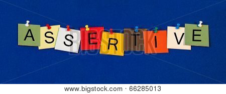 Assertive, Sign Series for Business Terms: Confidence, Strength and Skills.