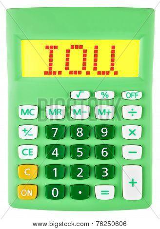 Calculator With I.o.u. On Display Isolated