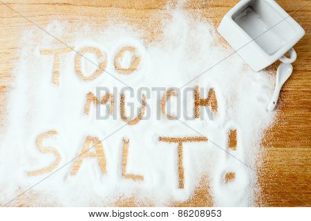 Words Too Much Salt Handwritten On Salt