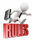 3d white people. Businessman breaking the rules. Business metaphor. Isolated white background. poster