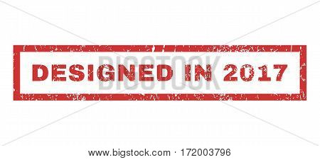 Designed In 2017 text rubber seal stamp watermark. Caption inside rectangular banner with grunge design and scratched texture. Horizontal vector red ink emblem on a white background.