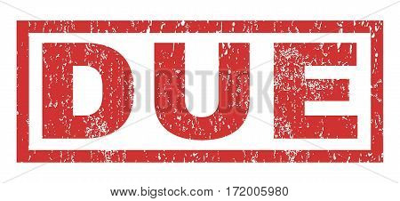 Due text rubber seal stamp watermark. Caption inside rectangular shape with grunge design and unclean texture. Horizontal vector red ink sticker on a white background.