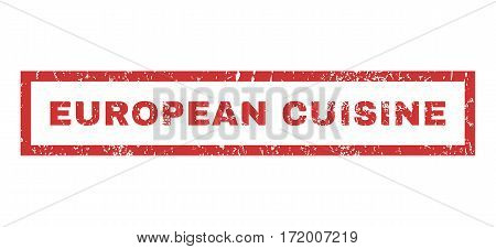 European Cuisine text rubber seal stamp watermark. Caption inside rectangular shape with grunge design and dirty texture. Horizontal vector red ink emblem on a white background.
