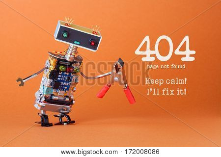 Error 404 Page Not Found Page. Keep Calm I'll Fix It. Friendly Robotic Toy With Red Pliers. Fun Hand