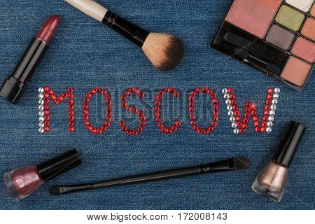 Moscow. World capitals of fashion. Word inlaid rhinestones and cosmetics. View from above
