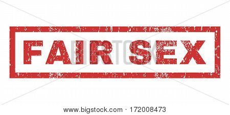 Fair Sex text rubber seal stamp watermark. Caption inside rectangular banner with grunge design and dust texture. Horizontal vector red ink sign on a white background.