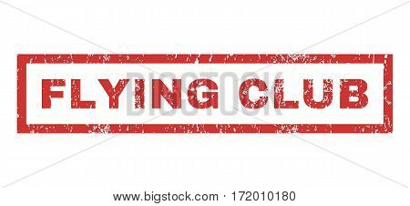 Flying Club text rubber seal stamp watermark. Tag inside rectangular banner with grunge design and dust texture. Horizontal vector red ink emblem on a white background.