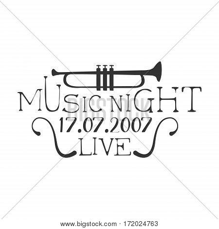 Live Music Night Concert Black And White Poster With Calligraphic Text And Trumpet. Musical Show Event Promo Monochrome Vector Typographic Print Template.