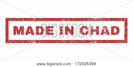 Made In Chad text rubber seal stamp watermark. Tag inside rectangular banner with grunge design and unclean texture. Horizontal vector red ink emblem on a white background.