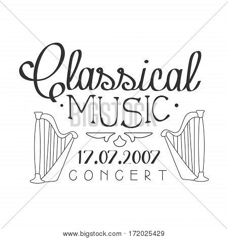 Classical Live Music Concert Black And White Poster With Calligraphic Text And Harp. Musical Show Event Promo Monochrome Vector Typographic Print Template.