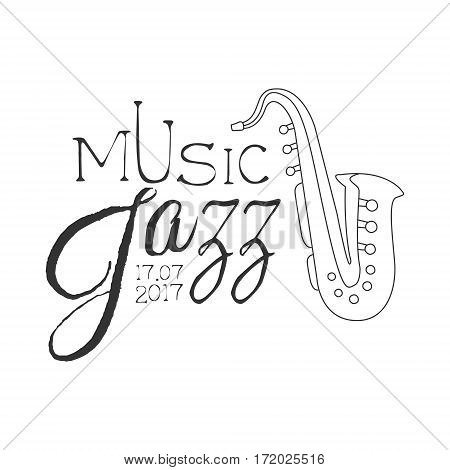 Jazz Live Music Concert Black And White Poster With Calligraphic Text And Saxophone. Musical Show Event Promo Monochrome Vector Typographic Print Template.