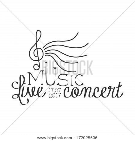 Live Music Concert Black And White Poster With Calligraphic Text And Treble Clef. Musical Show Event Promo Monochrome Vector Typographic Print Template.