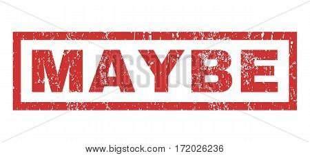Maybe text rubber seal stamp watermark. Caption inside rectangular banner with grunge design and unclean texture. Horizontal vector red ink emblem on a white background.