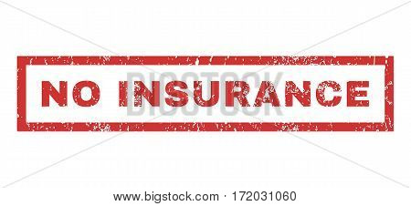No Insurance text rubber seal stamp watermark. Tag inside rectangular banner with grunge design and unclean texture. Horizontal vector red ink sticker on a white background.