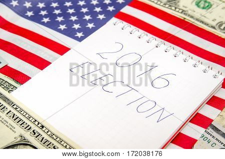 USA 2016 Presidential Election with American flag and money