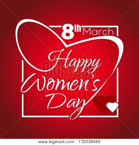 Happy Women's Day. Greeting inscription. 8th March. Lettering in a frame in the shape of heart. Woman Day lettering. White lettering on a red background. Vector illustration