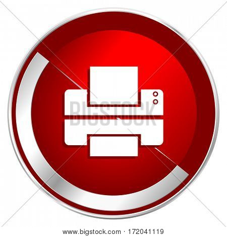 Printer red web icon. Metal shine silver chrome border round print  button isolated on white background. Circle modern design abstract fax sign for smartphone applications.