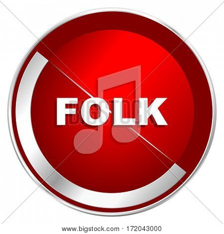 Folk music red web icon. Metal shine silver chrome border round button isolated on white background. Circle modern design abstract sign for smartphone applications.